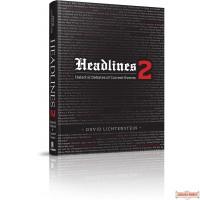 Headlines #2, Halachic debates of current events