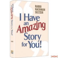 I Have An Amazing Story For You #1