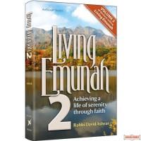 Living Emunah #2, Achieving A Life of Serenity Through Faith