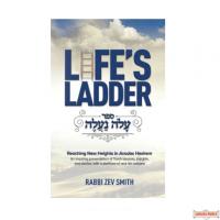 Life's Ladder, Reaching New Heights in Avodas Hashem H/C
