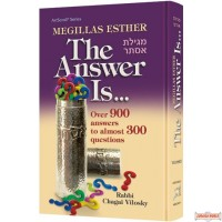 Megillas Esther: The Answer Is...Over 900 Answers to Almost 300 Questions