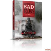Nothing Bad Ever Happens, The incredible true story of A young girl alone escaping the Nazis
