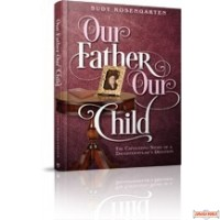 Our Father, Our Child, The Captivating Story Of A Daughter-In-Law's Devotion