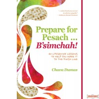 Prepare for Pesach … B'simchah!
