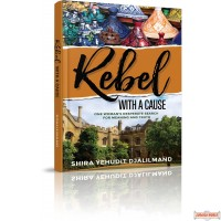 Rebel with a Cause, One Woman's Desparate Search for Meaning and Truth