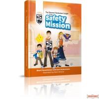 The Shomrei Neshamos League & the Safety Mission