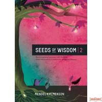 Seeds Of Wisdom #2