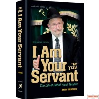 I Am Your Servant, The life of Rabbi Yosef Tendler
