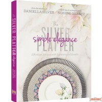 The Silver Platter #2, Simple Elegance, Effortless Recipes with Sophisticated Results