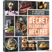 Secret Restaurant Recipes from the world's top Kosher Restaurants