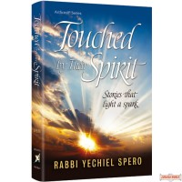 Touched by Their Spirit, Stories that Light a Spark