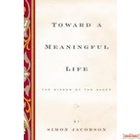 Toward A Meaningful Life Hard Cover