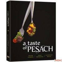 A Taste of Pesach #1, Trusted Favorites, Simple Preparation, Magnificent Results