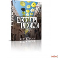 Normal Like Me, A Novel