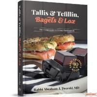 Tallis & Tefillin, Bagels & Lox