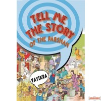 Tell Me The Story Of The Parshah #3 - Vayikra