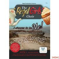 The Regal Girls Choir, I Choose To Be Me DVD