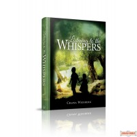 Listening to the Whispers, Stories That Speak to the Heart and Soul
