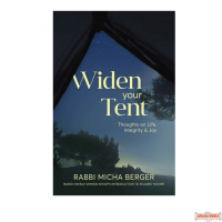 Widen Your Tent: Thoughts on Life, Integrity & Joy H/C