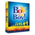Boy Oh Boy!, A Mother's guide to the Wonderful World of Boys