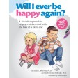 Will I Ever Be Happy Again, A Jewish approach to helping children deal with the loss of a loved one