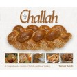 A Taste of Challah, A Comprehensive Guide to Challah and Bread Baking