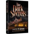 The Dark Secrets, A Novel
