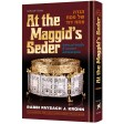 At The Maggid's Seder, Stories & Insights of Grandeur & Redemption