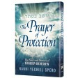 The Prayer of Protection, The Soul & Stories of Yosheiv Be'Seiser