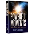 Powerful Moments, Stories to Ignite Your Spiritual Flame