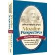 Moadim Perspectives, Chanukah - Purim