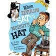 When Zevulun Sat On Moishe's Hat