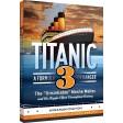 Titanic #3, A Formula For Danger
