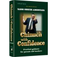 Chinuch with Confidence, Practical guidance for parents and teachers