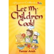 Let My Children Cook! A Passover cookbook for ages 8–108!