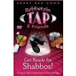 Rebbetzin Tap & Friends #1: Get Ready For Shabbos! DVD