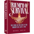 Triumph of Survival Compact Size, The Story of the Jews in the Modern Era 1650-1995