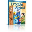 Trouble Ahead, A fun-filled story for younger readers