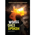 Words Once Spoken DVD